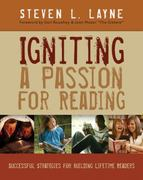 Igniting a Passion for Reading 1st Edition 9781571103857 1571103856