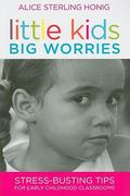 Little Kids, Big Worries 1st Edition 9781598570618 1598570617