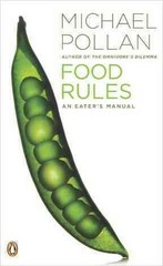 Food Rules 1st Edition 9780143116387 014311638X
