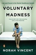 Voluntary Madness 1st Edition 9780143116851 0143116851