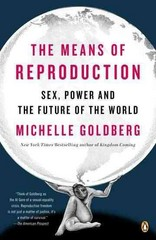 The Means of Reproduction 1st Edition 9780143116882 0143116886