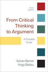 From Critical Thinking to Argument 3rd Edition 9780312601614 0312601611