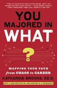 You Majored in What? 1st Edition 9780452296008 0452296005