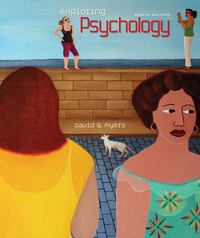 Exploring Psychology 8th edition 9781429216357 1429216352