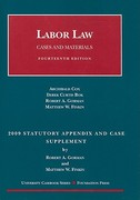 Labor Law, Cases and Materials, 14th Edition, 2009 Statutory and Case Supplement 14th edition 9781599416625 159941662X