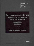 Corporations and Other Business Enterprises, Cases and Materials, 3d, Abridged Edition 3rd Edition 9780314189585 0314189580