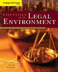 Cengage Advantage Books: Essentials of the Legal Environment 3rd edition 9780324786149 032478614X