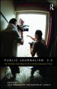 Public Journalism 2.0 1st Edition 9780415801836 0415801834