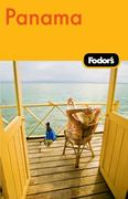 Fodor's Panama, 2nd Edition 2nd edition 9781400004294 1400004292