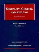 Sexuality, Gender and the Law, 2d, 2009 Supplement 2nd edition 9781599416380 1599416387
