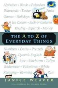 The A to Z of Everyday Things 0 9780887766718 0887766714