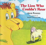 The Lion Who Couldn't Roar 0 9781929039104 1929039107
