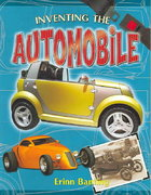 Inventing the Automobile 1st edition 9780778728344 077872834X