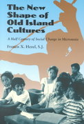 The New Shape of Old Island Cultures 1st Edition 9780824823931 0824823931