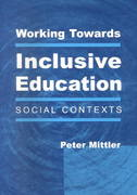 Working Towards Inclusive Education 1st edition 9781853466984 1853466980