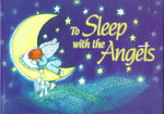 To Sleep with the Angels 0 9780935699166 0935699163
