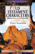 Old Testament Characters 2nd edition 9780830830596 0830830596