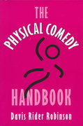 The Physical Comedy Handbook 1st Edition 9780325001142 0325001146