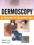 Dermoscopy: An Illustrated Self-Assessment Guide 1st edition 9780071613552 0071613552