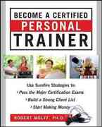 Become a Certified Personal Trainer (ebook) 1st Edition 9780071635875 0071635874