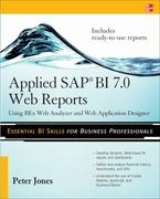 Applied SAP BI 7.0 Web Reports: Using BEx Web Analyzer and Web Application Designer 1st edition 9780071640268 0071640266