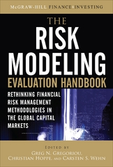 The Risk Modeling Evaluation Handbook: Rethinking Financial Risk Management Methodologies in the Global Capital Markets 1st edition 9780071663700 0071663703