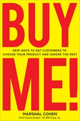 BUY ME!  New Ways to Get Customers to Choose Your Product and Ignore the Rest 1st edition 9780071667838 0071667830