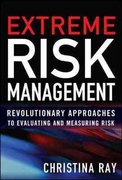 Extreme Risk Management: Revolutionary Approaches to Evaluating and Measuring Risk 1st Edition 9780071700597 0071700595