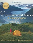 Environmental Science: A Global Concern (Cunningham), 11th Edition, Student Edition NASTA Hardcover High School Binding 11th edition 9780078936401 0078936403
