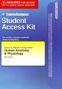 CourseCompass Student Access Kit for Human Anatomy and Physiology 8th edition 9780321558794 0321558790