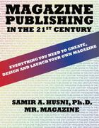 Magazine Publishing in the 21st Century 1st edition 9780757564789 075756478X