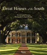 Great Houses of the South 1st Edition 9780847833092 0847833097