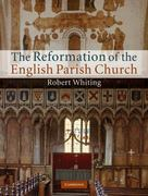 The Reformation of the English Parish Church 1st edition 9780521762861 0521762863