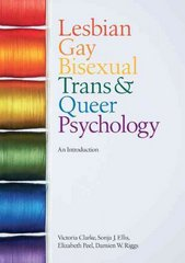 Lesbian, Gay, Bisexual, Trans and Queer Psychology 1st edition 9780521700184 0521700183