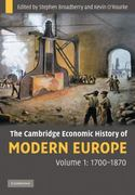 The Cambridge Economic History of Modern Europe, 1700-1870 1st edition 9780521708388 0521708389
