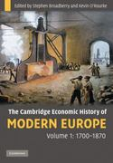 The Cambridge Economic History of Modern Europe, 1700-1870 1st edition 9780521882026 0521882028
