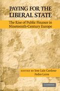 Paying for the Liberal State 1st edition 9780521518529 0521518520