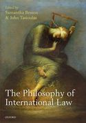 The Philosophy of International Law 0 9780199208586 0199208581