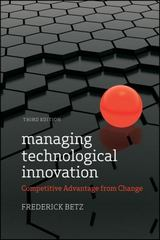 Managing Technological Innovation 3rd edition 9780470547823 0470547820