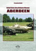 United States Army Ordnance Museum Aberdeen 0 9788361421009 8361421009