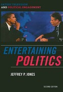 Entertaining Politics 2nd edition 9780742565289 0742565289
