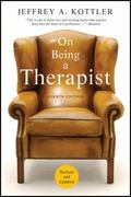 On Being a Therapist 4th Edition 9780470565476 0470565470
