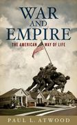 War and Empire: The American Way of Life 1st Edition 9780745327648 0745327648