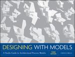 Designing with Models 3rd Edition 9780470498859 0470498854