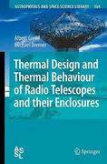Thermal Design and Thermal Behaviour of Radio Telescopes and Their Enclosures 1st edition 9783642038662 3642038662