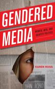 Gendered Media 1st Edition 9780742554061 0742554066