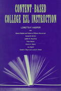 Content-Based College ESL Instruction 0 9781135675196 1135675198