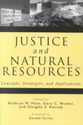 Justice and Natural Resources 2nd Edition 9781559638982 1559638982