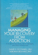 Managing Your Recovery from Addiction 0 9781136864278 113686427X