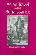 Asian Travel in the Renaissance 1st edition 9781405111607 1405111607